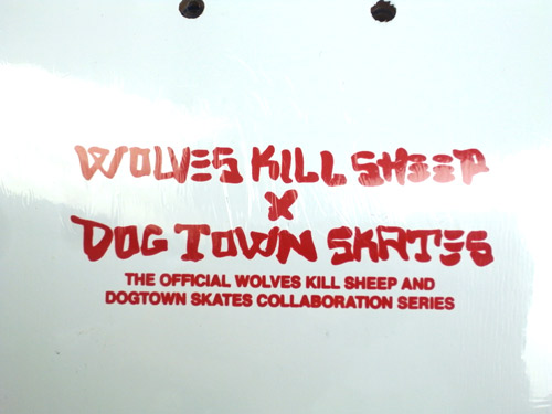 WOLVES KILL SHEEP DOGTOWN SKATEBOARDS LIMITED EDITION SKATEBOARD