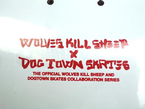 WOLVES KILL SHEEP DOGTOWN SKATEBOARDS LIMITED EDITION SKATEBOARD